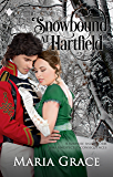 Snowbound at Hartfield: A Sweet Tea Novella; Pride and Prejudice sequel (Sweet Tea Stories Book 4)