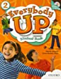 Everybody Up 2 Student Book with Audio CD: Language Level: Beginning to High Intermediate.  Interest Level: Grades K-6.  Approx. Reading Level: K-4