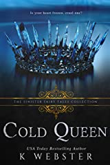 Cold Queen: A Dark Retelling Kindle Edition