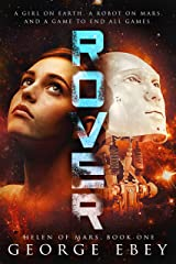 Rover (Helen of Mars Book 2) Kindle Edition