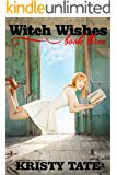 Witch Wishes (Witch Ways Book 3)