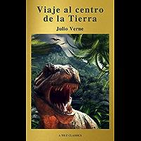 Viaje al centro de la Tierra: Clásicos de la literatura (A to Z Classics) (Spanish Edition)