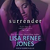 Surrender: Careless Whispers, Book 3