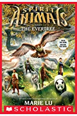 Spirit Animals Book 7: The Evertree Kindle Edition