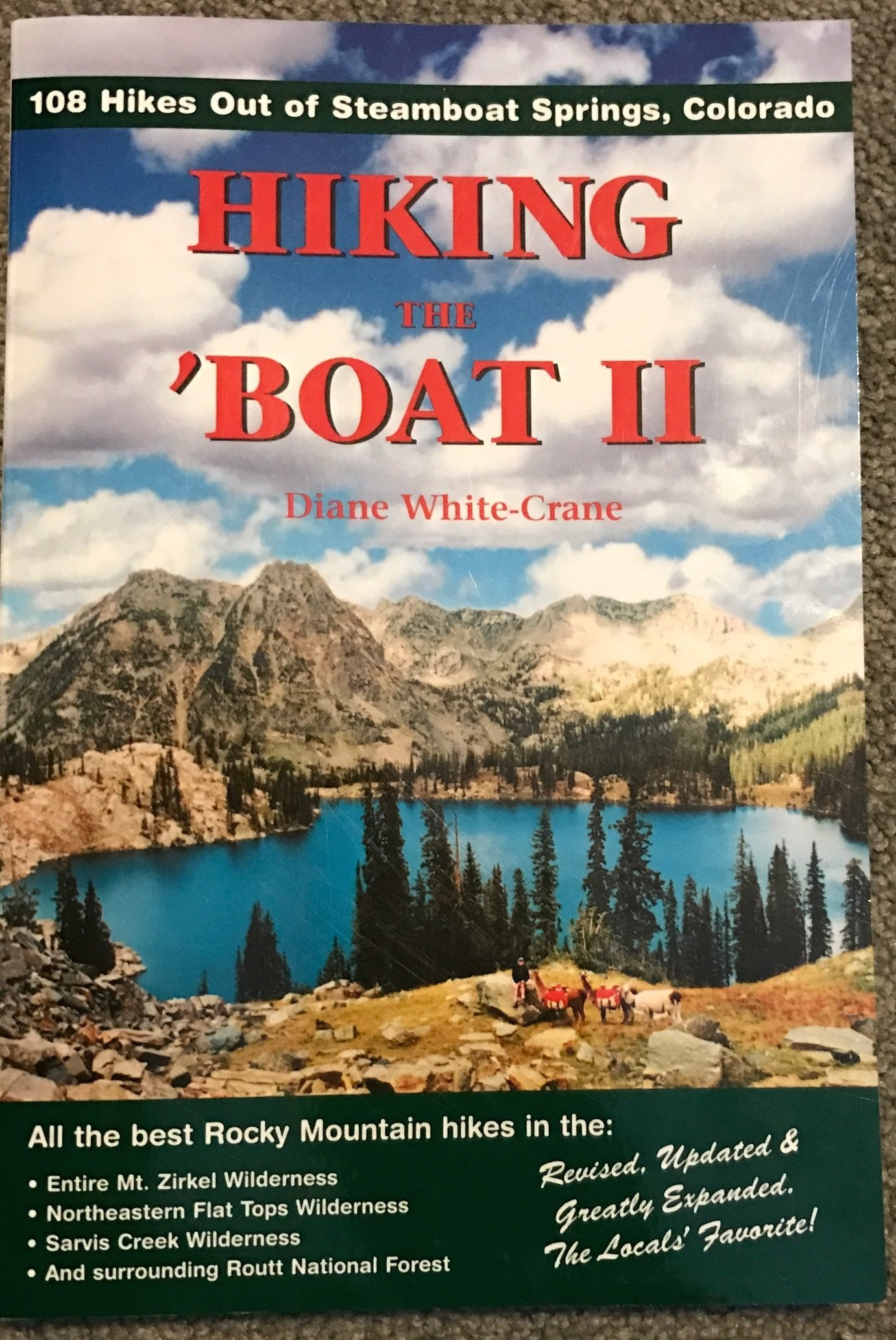 Hiking The 'boat Ii: 108 Hikes Out Of Steamboat Springs, Colorado: Diane  Whitecrane: 9780963132222: Amazon: Books