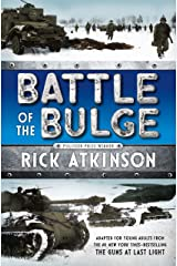 Battle of the Bulge [The Young Readers Adaptation] Kindle Edition