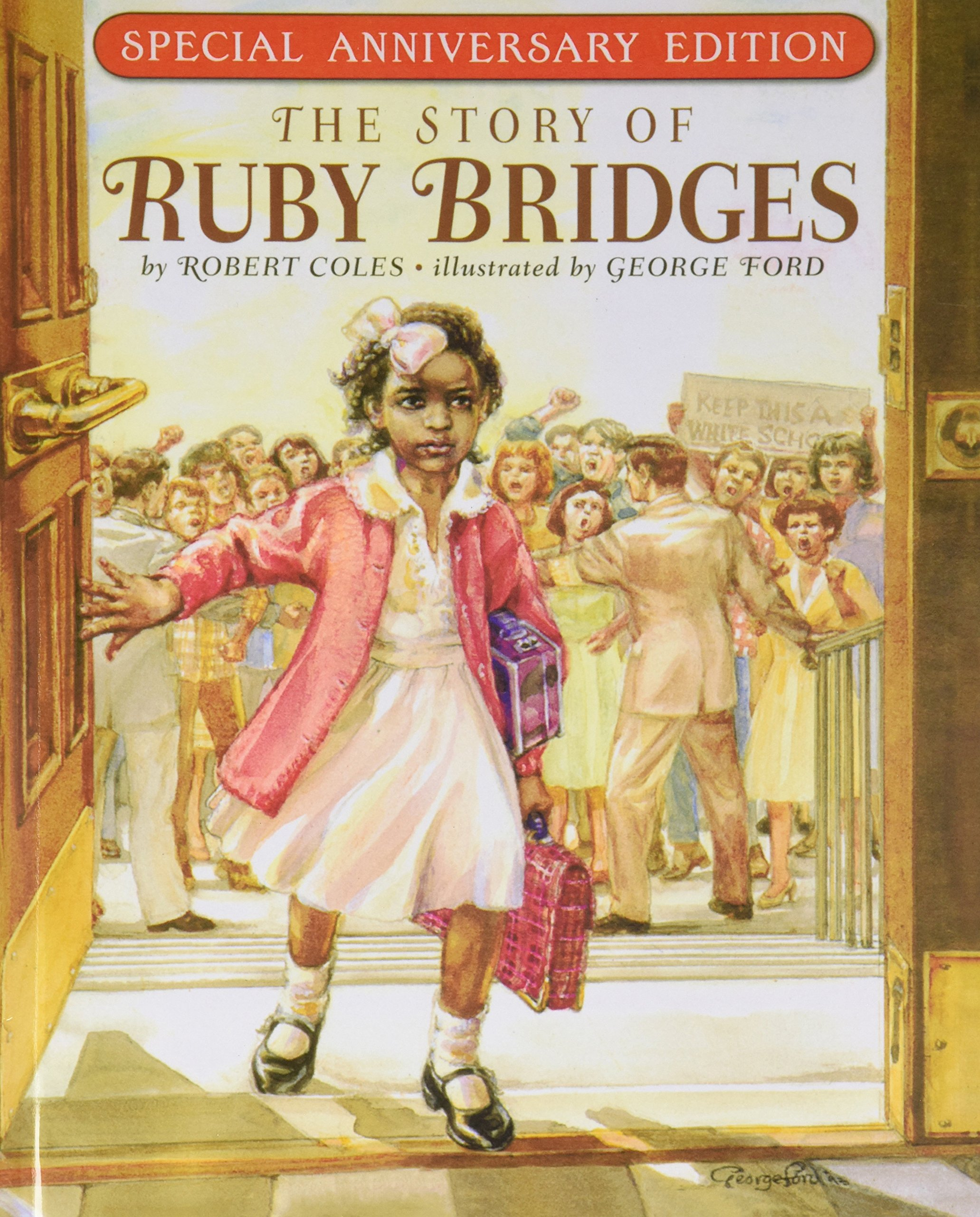 The Story of Ruby Bridges: Coles M D, Dr Robert, Ford, George:  9781613831731: Amazon.com: Books