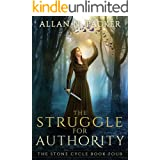 The Struggle for Authority (The Stone Cycle Book 4)