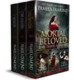 Mortal Beloved Time Travel Romance Box Set: Books 1 - 3