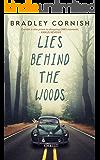 Lies Behind The Woods
