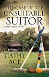 Case of the Unsuitable Suitor, The (A WISE Enquiries Agency Mystery, 4)