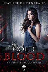 Cold Blood (Dirty Blood series Book 2) Kindle Edition