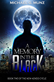A Memory in the Black (The New Aeneid Cycle Book 2)