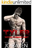 Tyler (German version) (Tattoo Bruderschaft 2) (German Edition)