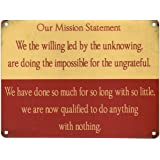 Our Mission Statement Metal Sign Nostalgic Vintage Retro Advertising Enamel Wall Plaque 200mm x 150mm