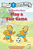 The Berenstain Bears Play a Fair Game: Level 1 (I Can Read! / Berenstain Bears / Living Lights: A Faith Story)