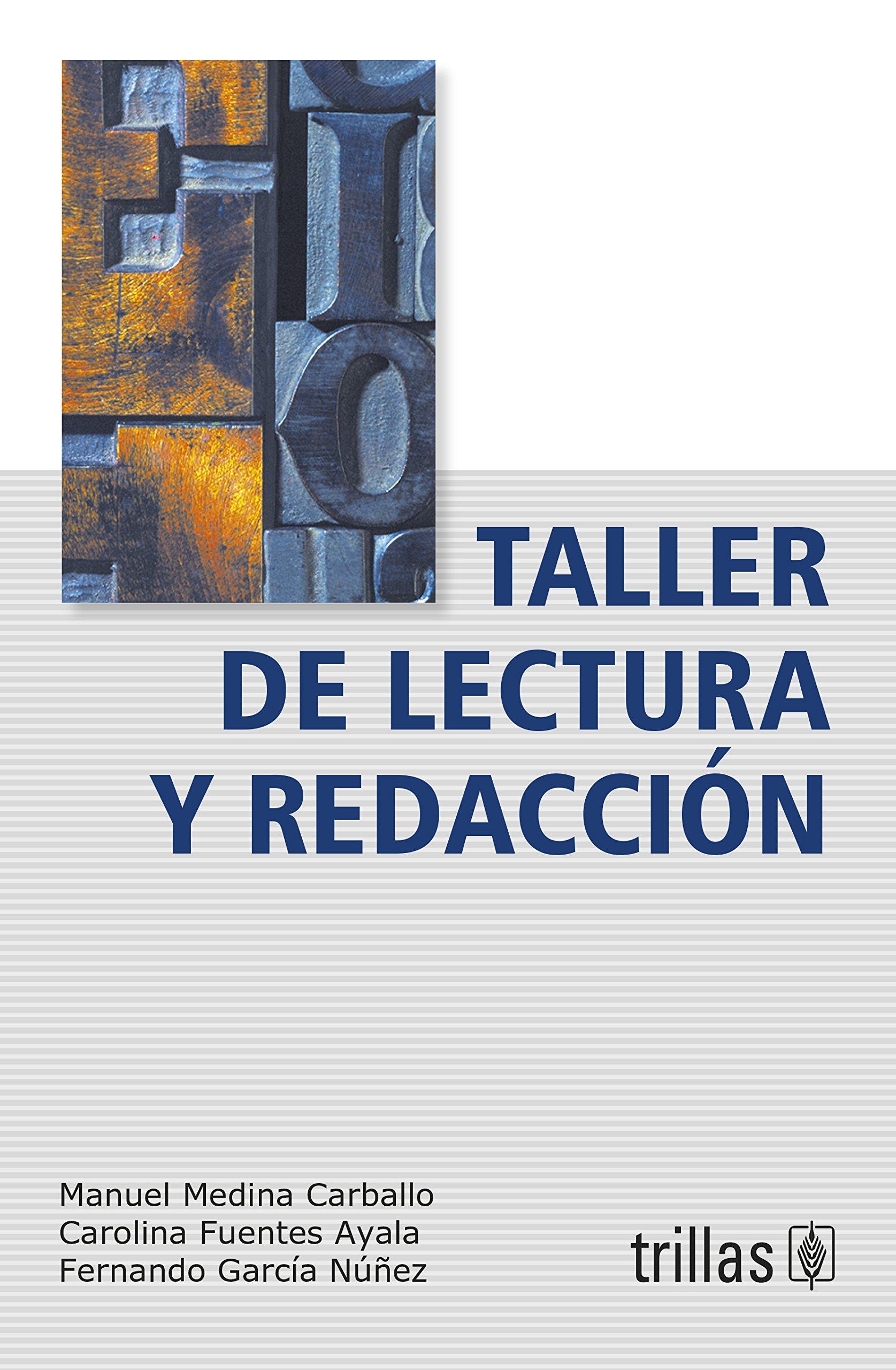 Taller De Lectura Y Redaccion Manuel Medina Carballo Editorial  # Muebles Fuentes Carballo