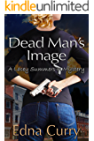 Dead Man's Image: A Lacey Summers PI Mystery