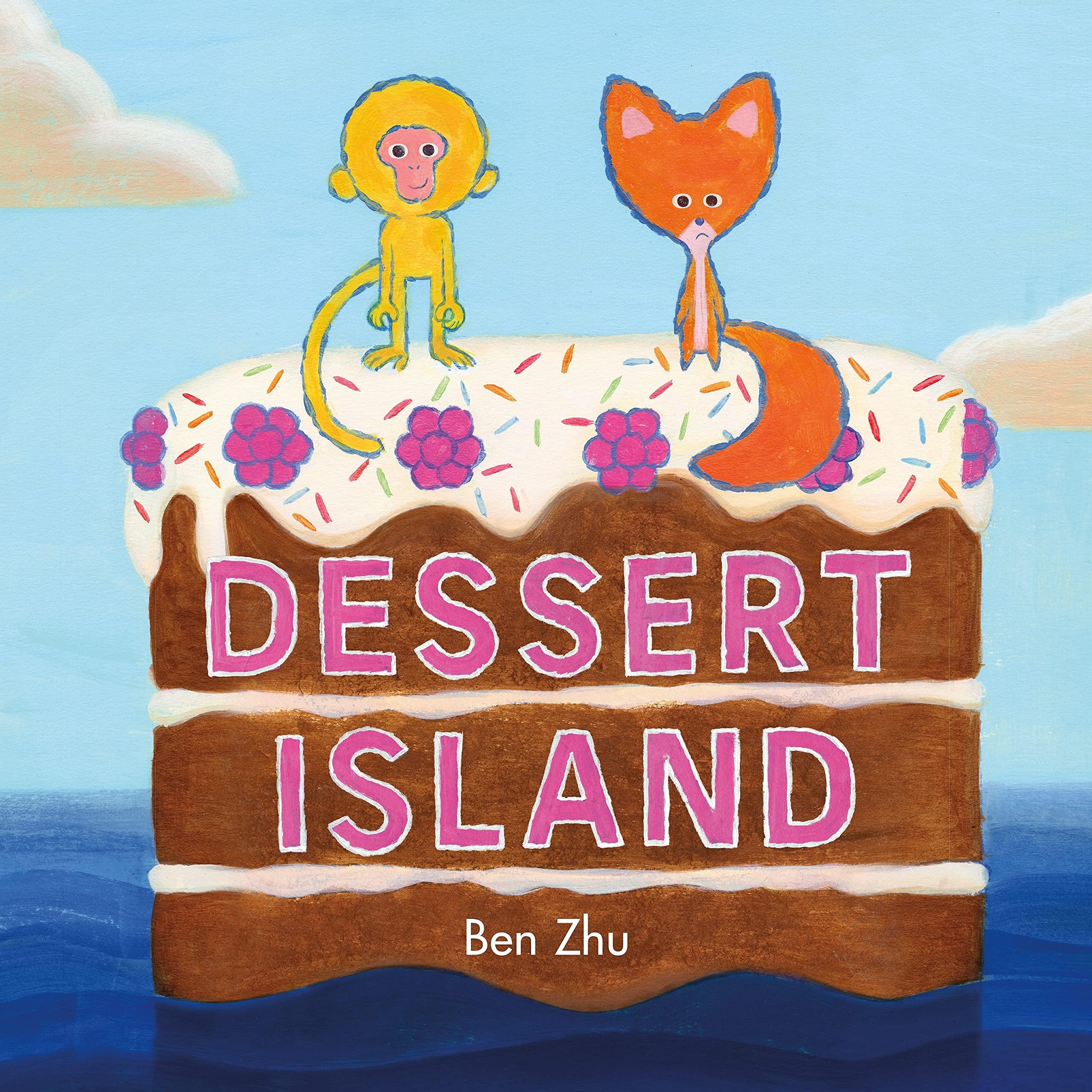 Dessert Island: Zhu, Ben, Zhu, Ben: 9781250763303: Amazon.com: Books