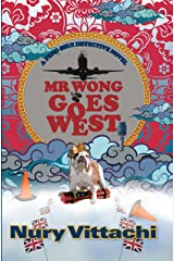 Mr Wong Goes West: A Feng Shui Detective Novel (The Feng Shui Detective Series Book 5) Kindle Edition