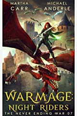 WarMage: Night Riders (The Never Ending War Book 7) Kindle Edition