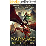 WarMage: Night Riders (The Never Ending War Book 7)