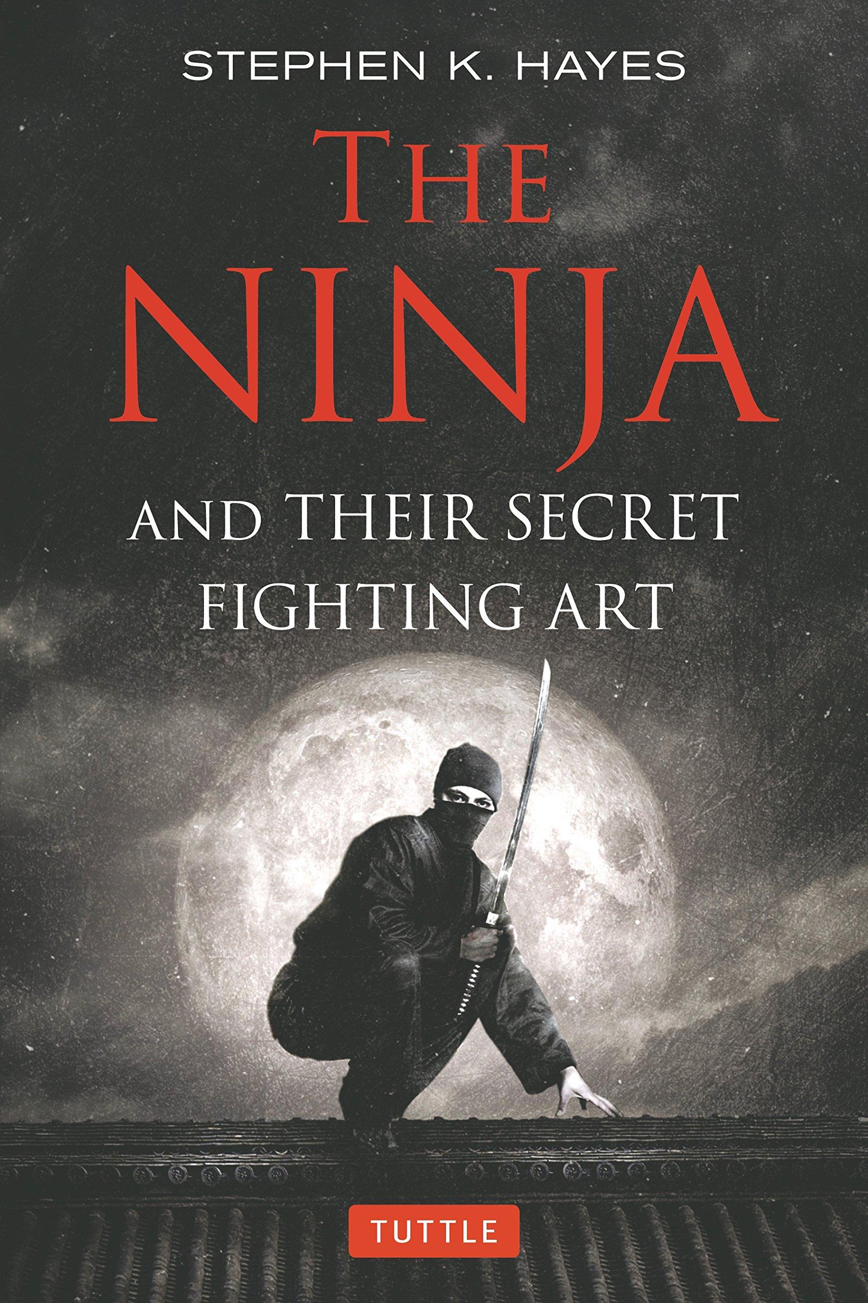 The Ninja and their Secret Fighting Art: Amazon.es: Stephen ...