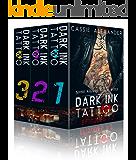 Dark Ink Tattoo Book 1: Dark Ink Tattoo
