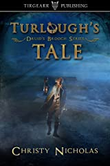 Turlough's Tale: Druid's Brooch Series: short story extra Kindle Edition