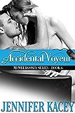 Accidental Voyeur (Members Only Series Book 6)