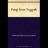 Fungi from Yuggoth (French Edition)