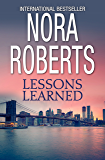 Lessons Learned (Nora Roberts Large Print Collection)