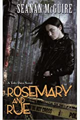 Rosemary and Rue (Toby Daye Book 1) Kindle Edition