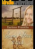 Lone Star Trail (Texas Trails Book 1)