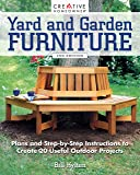 Yard and Garden Furniture, 2nd Edition: Plans and Step-by-Step Instructions to Create 20 Useful Outdoor Projects…