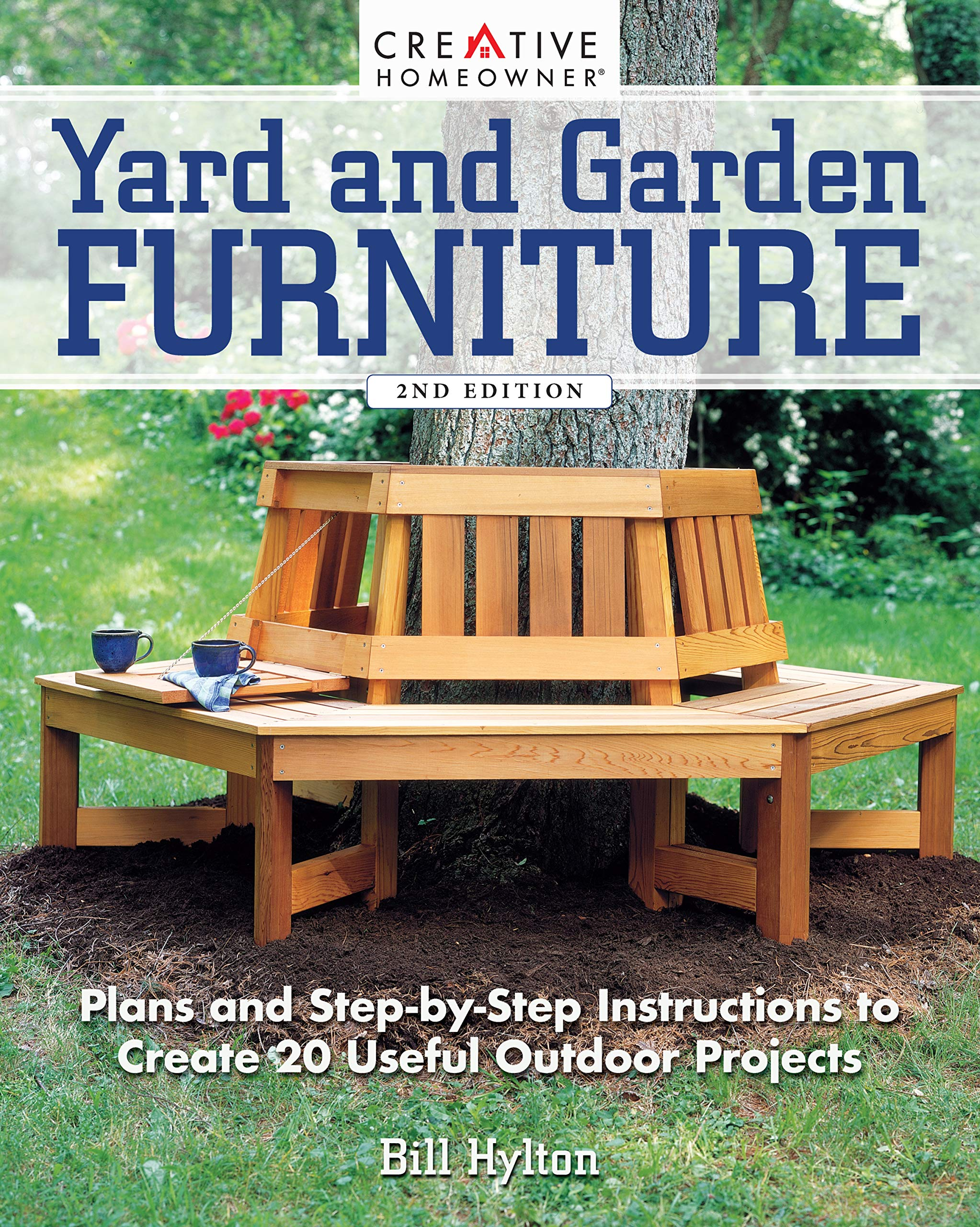 Yard and Garden Furniture, 8nd Edition: Plans and Step-by-Step