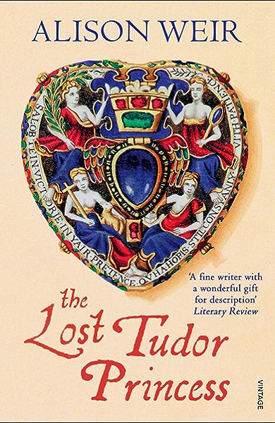 The Lost Tudor Princess: A Life of Margaret Douglas, Countess of Lennox (English Edition) eBook: Weir, Alison: Amazon.es: Tienda Kindle