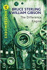 The Difference Engine (S.F. MASTERWORKS) Kindle Edition