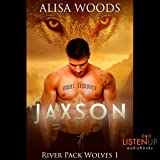 Jaxson: River Pack Wolves, Book 1