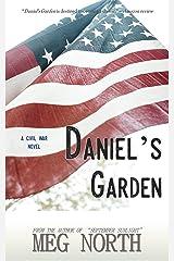 Daniel's Garden: A Civil War Novel Kindle Edition