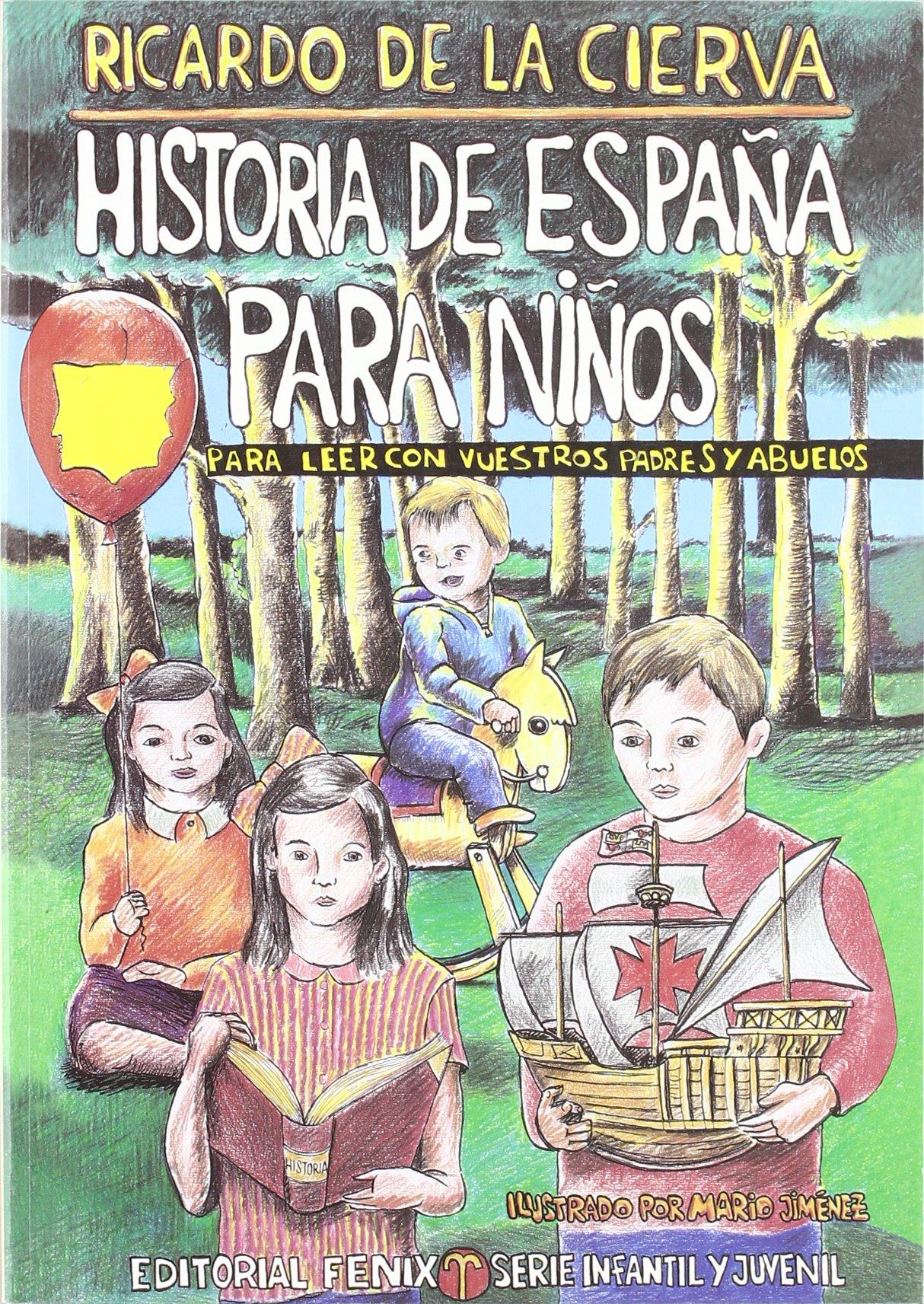 Historia de España para niños: Amazon.es: De La Cierva, Ricardo ...