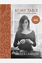 At My Table: A Celebration of Home Cooking Kindle Edition