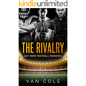 The Rivalry: Gay MMM Football Romance