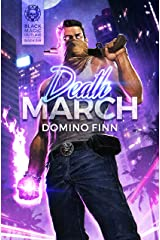 Death March (Black Magic Outlaw Book 6) Kindle Edition