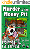 Murder & The Money Pit (Barkside of the Moon Mysteries Book 2)