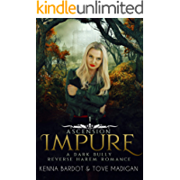 Impure: A Dark Reverse Harem Romance (Ascension Book 1)