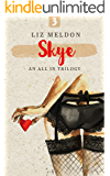 Skye (All In Book 3)