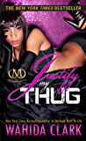Justify My Thug (Thug Series Book 5)