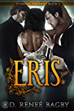 Eris: Eternal Truths, Book 1