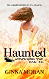 Haunted (Demon Within Book 3)